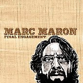 Marc Maron: Final Engagement