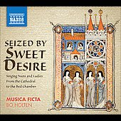 Seized By Sweet Desire / Musica Ficta