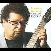 Harrison Kennedy: One Dog Barkin' [Digipak]