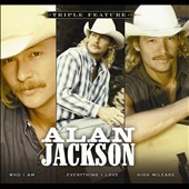 Alan Jackson: Triple Feature [Digipak]
