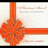 Philip James Winniford: A Christmas Marvel [Digipak] *