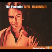 Neil Diamond: The Essential Neil Diamond 3.0 [Digipak]