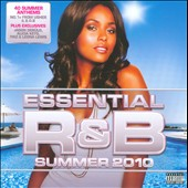 Various Artists: Essential R&B: Summer 2010 [PA]