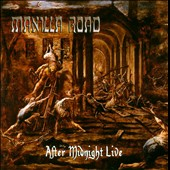 Manilla Road: After Midnight Live