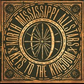 North Mississippi Allstars: Keys to the Kingdom [Digipak]