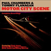 Paul Chambers/Tommy Flanagan: Motor City Scene: Complete Recordings