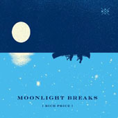 Rich Price: Moonlight Breaks [Digipak]