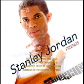 Stanley Jordan: Friends