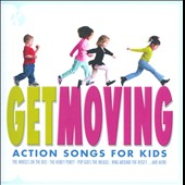 Various Artists: Get Moving: Action Songs For Kids