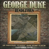 George Duke: Rendezvous [Expanded Edition]
