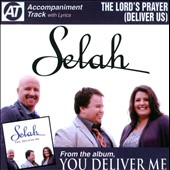 Selah: The  Lord's Prayer (Deliver Us) [Single]