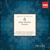 John Tavener: Requiem / Elin Manahan Thomas, Andrew Kennedy