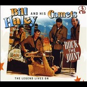 Bill Haley/Bill Haley & His Comets: Rock the Joint: The Legend Lives On
