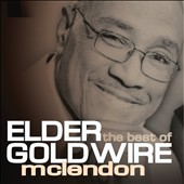 Elder Goldwire McLendon: The Best of Elder Goldwire McClendon