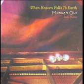 Morgan Olk: When Heaven Falls To Earth *