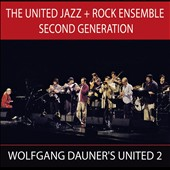 Second Generation/The United Jazz + Rock Ensemble: Wolfgang Dauner's United 2