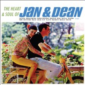 Jan & Dean: Heart & Soul of Jan & Dean