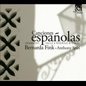 Canciones Espa&ntilde;olas: Granados, Falla, Rodrigo & Otros / Bernarda Fink, mezzo-soprano; Anthony Spiri, piano