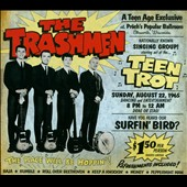 The Trashmen: Teen Trot [Digipak] *