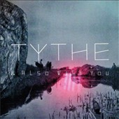Tythe: & Also With You