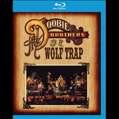 The Doobie Brothers: Live at Wolf Trap [Blu-Ray]