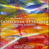 Celebration of the New, American Composers - works by Fennimore, Hoover, Crumb, Liebermann / Pola Baytelman, piano; Jan Vinci, flute