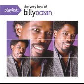 Billy Ocean: Playlist: The Very Best of Billy Ocean *