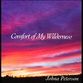 Jonah Peterson: Comfort of My Wilderness