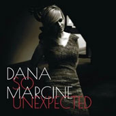 Dana Marcine: So Unexpected