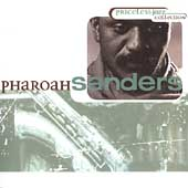 Pharoah Sanders: Priceless Jazz