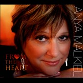 Anya Malkiel: From the Heart [Digipak]