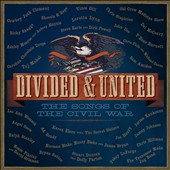 Various Artists: Divided & United: Songs of the Civil War [Digipak]