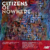 Citizens of Nowhere - Contemporary works for clarinet & saxophone / Kenneth Long & Jan Baker