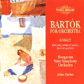 Bart&oacute;k for Orchestra;  Kod&aacute;ly / Adam Fischer, et al