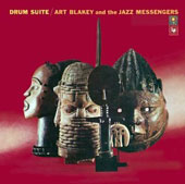Art Blakey/Art Blakey & the Jazz Messengers: Drum Suite [Bonus Track]