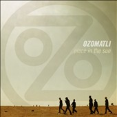 Ozomatli: Place in the Sun [Digipak]