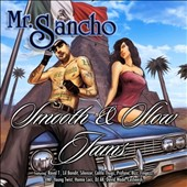 Mr. Sancho: Smooth & Slow Jams [PA]