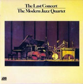 The Modern Jazz Quartet: Last Concert, Vol. 2
