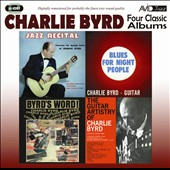Charlie Byrd: Four Classic Albums