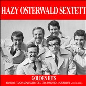 Hazy Osterwald Sextet: Golden Hits
