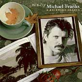 Michael Franks: The Best of Michael Franks: A Backwards Glance