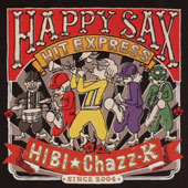 Hibi Chazz-K: Happy Sax Hit Express!!