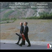 Louis Spohr: 'Reisesonate', Duo concertante Opp. 95, 96 & 112; Duets (6), Op. 127  / Francesco Parrino, violin; Michele Fedrigotti, piano
