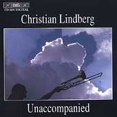Christian Lindberg - Unaccompanied