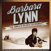 Barbara Lynn: The Complete Atlantic Recordings *