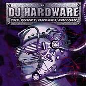 DJ Hardware: Soundshock, Vol. 1: The Funky Breaks Edition
