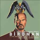 Antonio Sanchez (Drums): Birdman [Original Motion Picture Soundtrack] [Digipak]