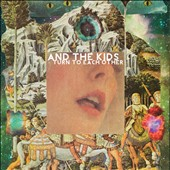 And the Kids: Turn To Each Other [Digipak]