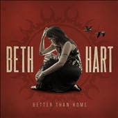 Beth Hart: Better Than Home [Digipak] *