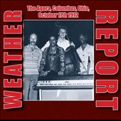 Weather Report: The  Agora, Columbus, Ohio, October 17th, 1972